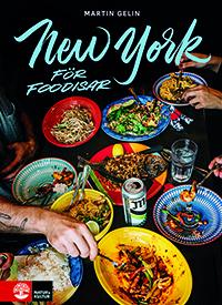New york for foodisar, årets kokböcker hos Kaija