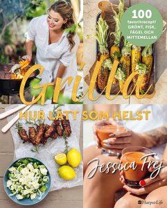 Grilla, hur lätt som helst av Jessica Frej, årets kokböcker 2019