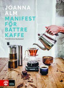 Manifest för bättre kaffe, årets kokböcker 2019