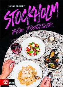 Stockholm for foodiesar, årets kokböcker 2019