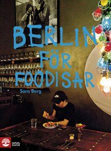 berlin for foodiesar, årets kokböcker 2019