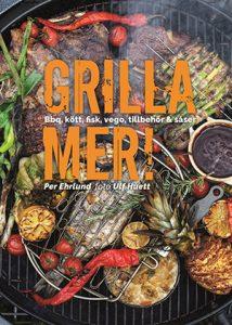 Grilla mer!. årets kokböcker 2019