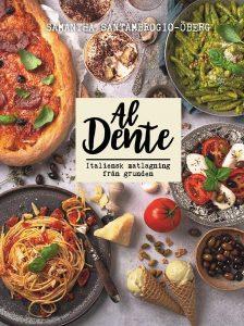 Vårens kokböcker 2020 Al Dente av Samatha Santambrogio Öberg