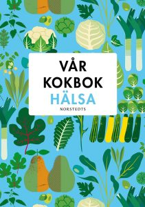 Vårens kokböcker: Vår kokbok Hälsa